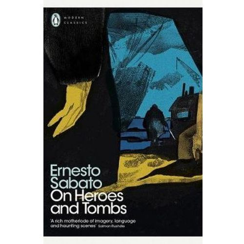On Heroes and Tombs - Sabato Ernesto, Penguin Books