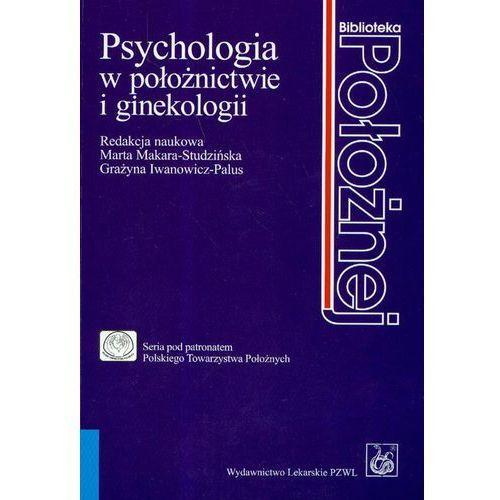 Psychologia w po?o?nictwie i ginekologii (9788320036480) - OKAZJE