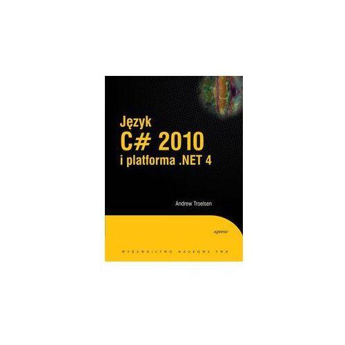 Język C# 2010 i platforma .NET 4, książka w oprawie twardej