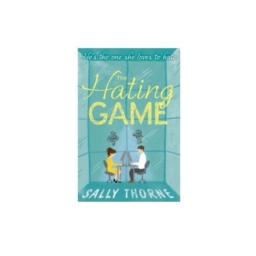 Hating Game: the funniest romcom you'll read this year (9780349414263)