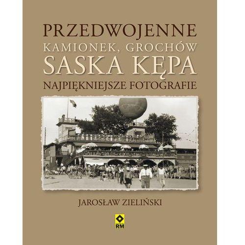 Przedwojenne Kamionek, Grochów, Saska Kępa. Najpiękniejsze fotografie