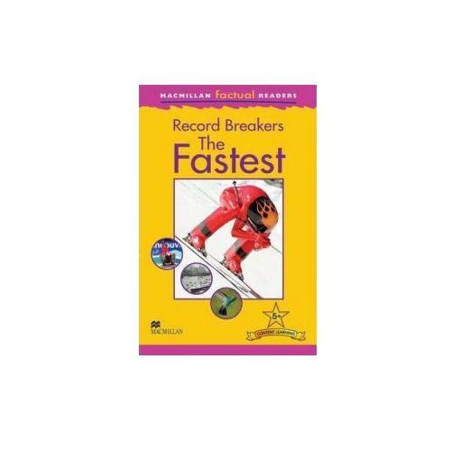 Record Breakers - The Fastest. Macmillan Factual Readers. Poziom 5+, Brenda Stones