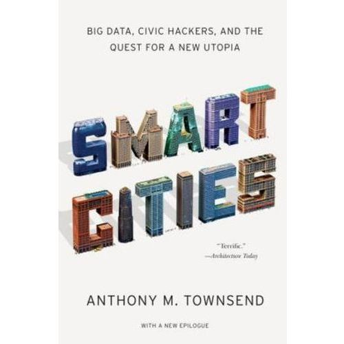 Smart Cities, Townsend, Anthony M.