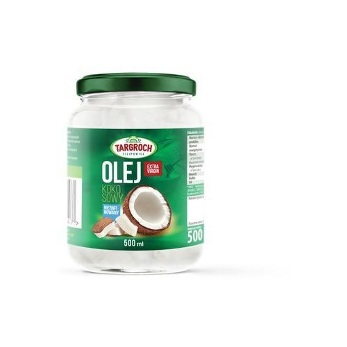 Olej kokosowy nierafinowany extra virgin 500g Targroch