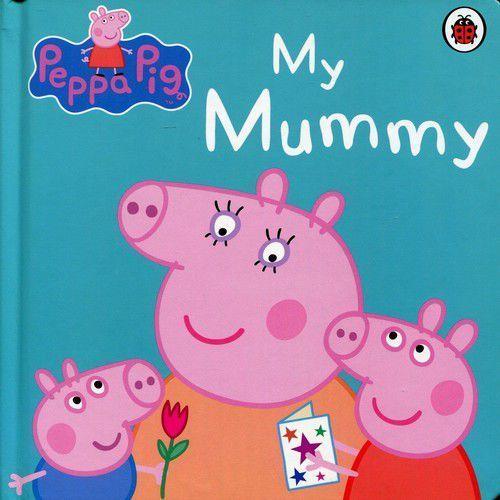 Peppa Pig My Mummy - Praca zbiorowa, Penguin