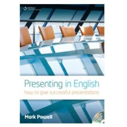 Presenting in English. How to Give Successful Presentations (144 str.)