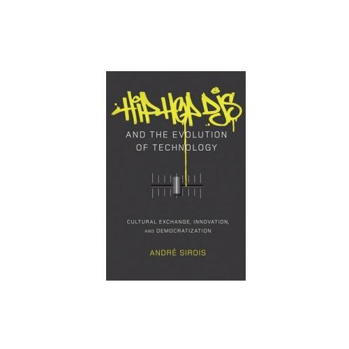 Hip Hop DJs and the Evolution of Technology (9781433123368)