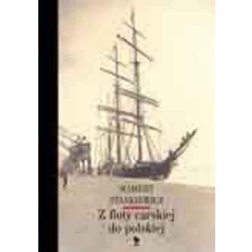 Z floty carskiej do polskiej (392 str.)