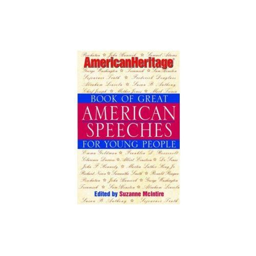American Heritage Book of Great American Speeches for Young People (9780471389422)