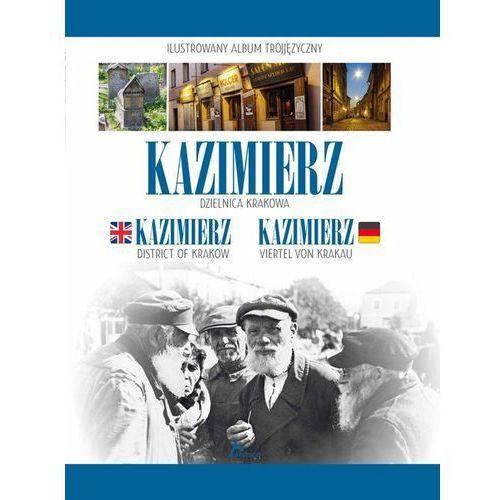 praca zbiorowa Kazimierz. Dzielnica Krakowa (OT), oprawa twarda