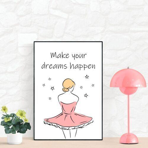 Plakat make your dreams happen 211 marki Wally - piękno dekoracji