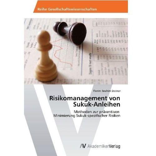 Risikomanagement Von Sukuk - Anleihen (9783639461572)