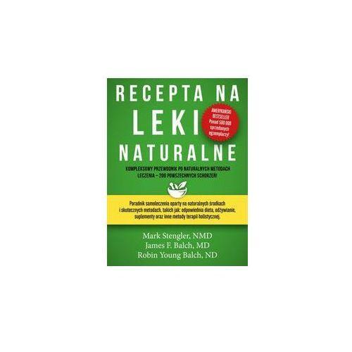 Recepta na leki naturalne (9788365717009)