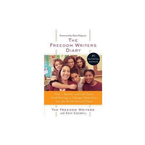 The Freedom Writers Diary: How a Teacher and 150 Teens Used Writing to Change Themselves and the World Around Them (9781417738021)