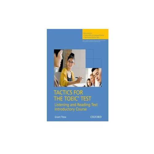 Tactics for TOEIC Listen & Read Introductory Course Pack (9780194529778)