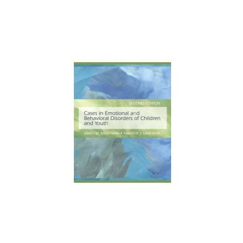 Cases in Emotional and Behavioral Disorders of Children and Youth (9780135002636)