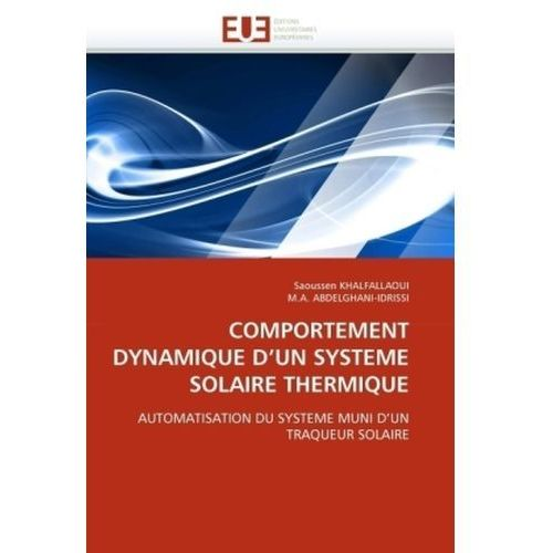 Comportement Dynamique D'Un Systeme Solaire Thermique (9786131563591)