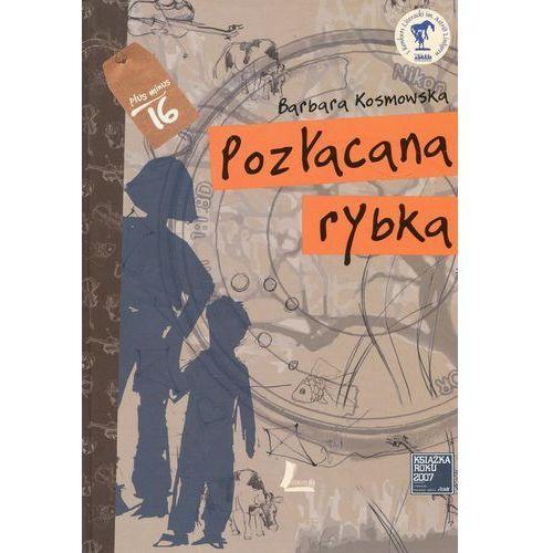 Pozłacana rybka (Wyd. 2017) - Kosmowska Barbara (9788376725529)