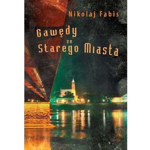 Gawędy ze Starego Miasta (66 str.)