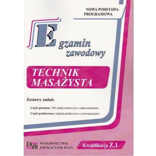 Egzamin zawodowy Technik Masażysta Kwalifikacja Z.1