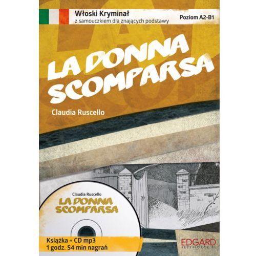 AUDIOBOOK Włoski Kryminał z samouczkiem La donna scomparsa (232 str.)
