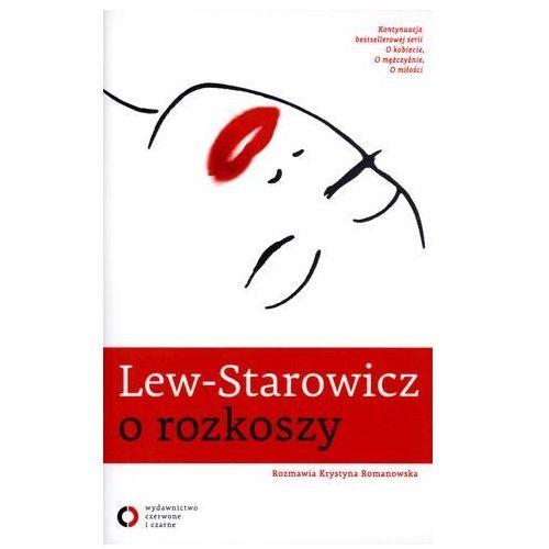 LEW-STAROWICZ O ROZKOSZY BR/CZERWONE I CZARNE (2013)
