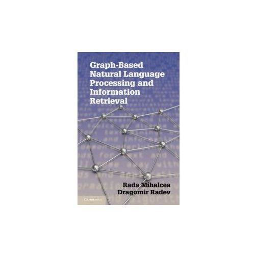 Graph-based Natural Language Processing and Information Retrieval (9780521896139)