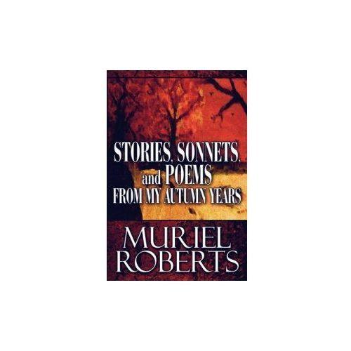 Stories, Sonnets, and Poems from My Autumn Years, książka z kategorii Literatura obcojęzyczna