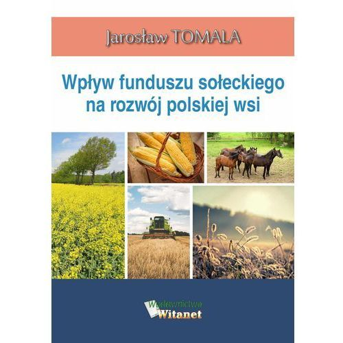 Wpływ funduszu sołeckiego na rozwój polskiej wsi, Jarosław Tomala