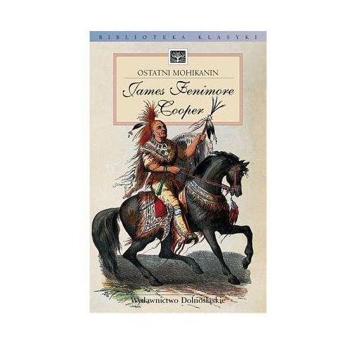 OSTATNI MOHIKANIN James Fenimore Cooper (ISBN 8373844058)