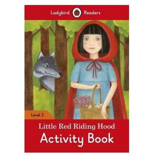 Little Red Riding Hood Activity Book - Ladybird Readers Level 2, Penguin