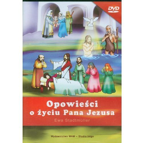 Opowieści o życiu pana jezusa marki Wam