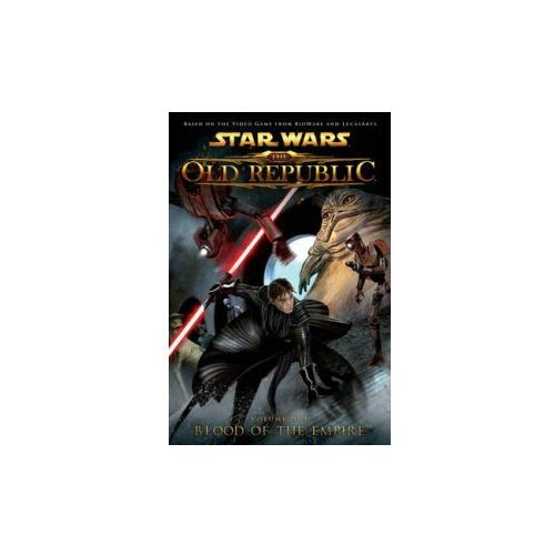 Star Wars: The Old Republic Volume 1 - Blood of the Empire (9781595826466)