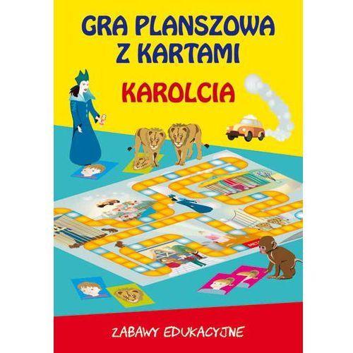 Karolcia gra planszowa z kartami Praca zbiorowa (16 str.)