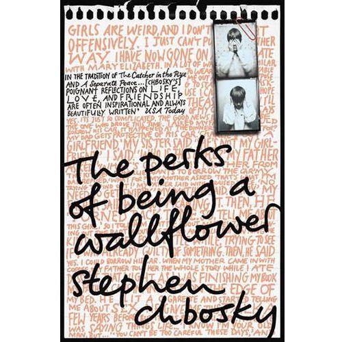PERKS OF BEING A WALLFLOWER, Stephen Chbosky