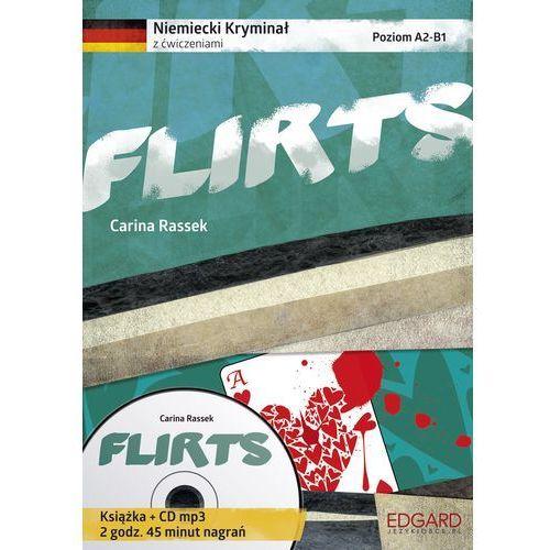 Niemiecki. Kryminał z ćwiczeniami Flirts + CD, Carina Rassek