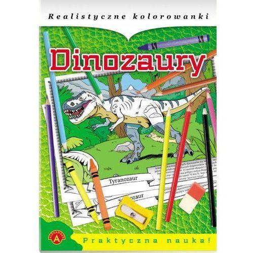 Alexander Realistyczne kolorowanki dinozaury - praca zbiorowa - wykorzystaj kod rabatowy ij5o836q - kupuj jeszcze taniej!