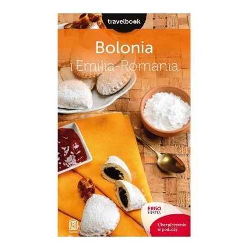 Bolonia i Emilia-Romania. Travelbook - Beata Pomykalska, Paweł Pomykalski, oprawa miękka