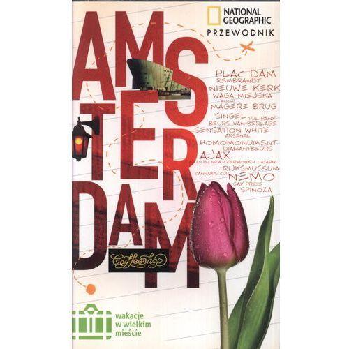 WAKACJE W WIELKIM MIEŚCIE AMSTERDAM (opr. broszurowa)