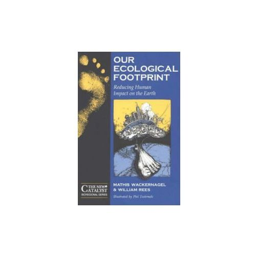 Our Ecological Footprint (9780865713123)