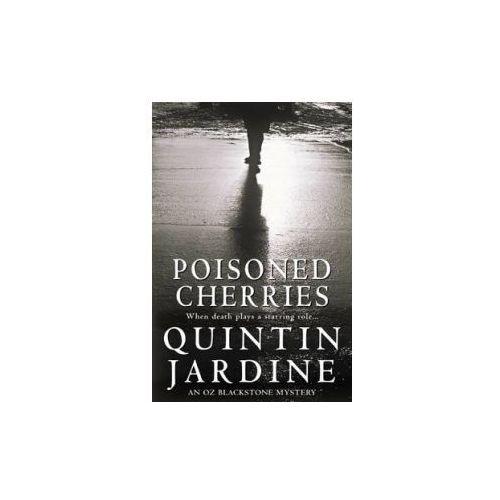 Poisoned Cherries (Oz Blackstone series, Book 6) (9780747264729)
