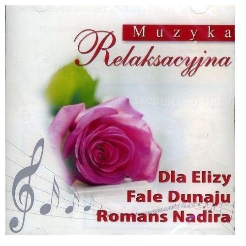 Różni wykonawcy Muzyka relaksacyjna dla elizy - płyta cd