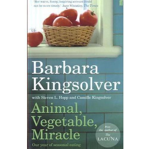 Animal, Vegetable, Miracle, Kingsolver, Barbara