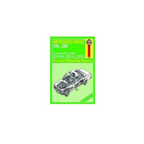 Mercedes-Benz 250 oraz 280 123 Series Petrol (Oct 76 - 84) (9780857337399)
