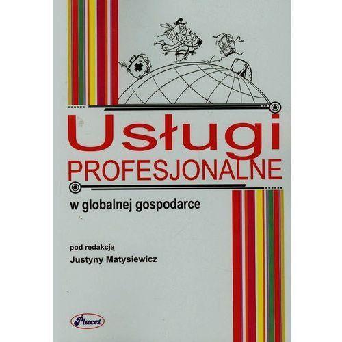Usługi profesjonalne w globalnej gospodarce (9788374881821)