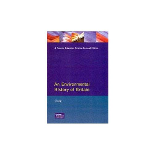 Environmental History of Britain since the Industrial Revolution