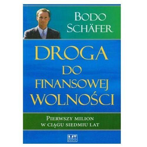 Droga do finansowej wolności Bodo Schafer
