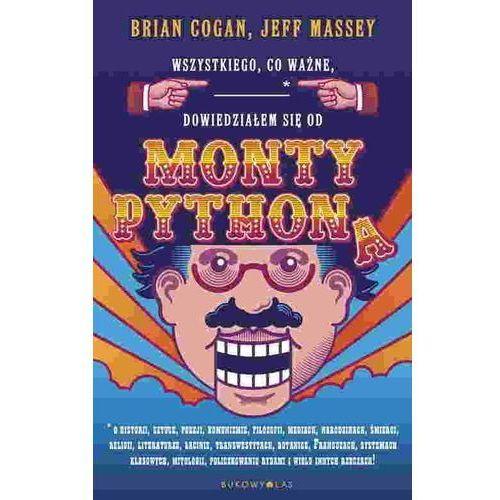 Wszystkiego co ważne dowiedziałem się od Monty Pythona (9788364481697)