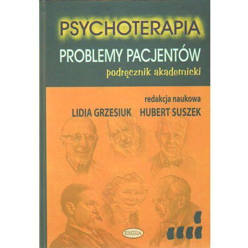 Psychoterapia Problemy pacjentów (531 str.)