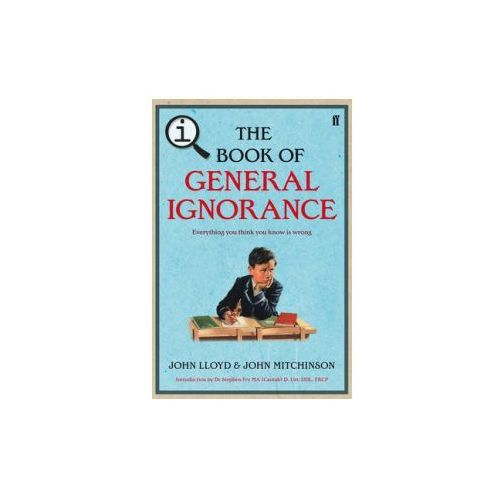 Qi: the Book of General Ignorance - the Noticeably Stouter Edition (9780571270972)